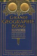 GRANDE GÉOGRAPHIE BONG ILLUSTRÉE - LES PAYS ET LES PEUPLES, TOME 5.
