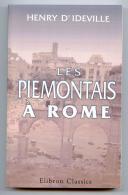 HENRY D'IDEVILLE - LES PIÉMONTAIS A ROME.