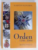 ORDEN 1700-2000, Tome 1 : Anhalt, Baden, Bayern, Brandenburg, Braunschweig, Frankfurt, Hannover, Hessen-Darmstadt, Hessen-Kassel, Hohenlohe. (1)
