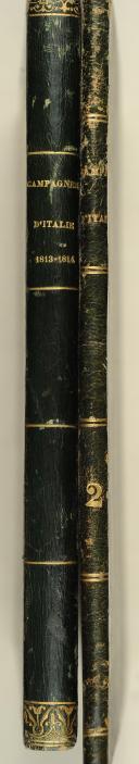 VAUDONCOURT. (De). Histoire des campagnes d'Italie en1813 et1814. Avec un atlas militaire.  (2)
