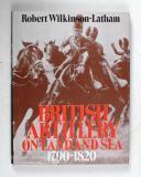 WILKINSON–LATHAN (Robert) – British artillery on land and sea   (1)
