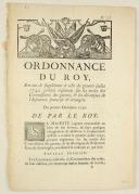 ORDONNANCE DU ROY, servant de supplément à celle du premier juillet 1749, portant règlement sur les revues des commissaires des guerres, & les décomptes de l'Infanterie françoise & étrangère. Du premier décembre 1750. 6 pages (1)