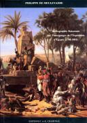 Bibliographie Raisonnée des Témoignages Oculaires Imprimés de l'Expédition d'Égypte (1791-1801). (1)