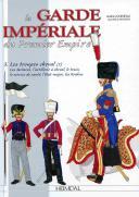 LA GARDE IMPERIALE DU PREMIER EMPIRE - 3. LES TROUPES À CHEVAL (2)
