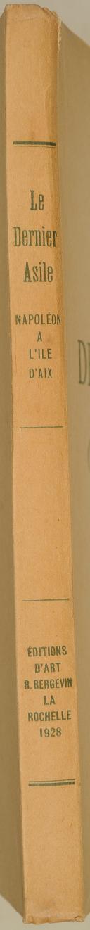 """GRASILIER (Léonce) – """" Le dernier asile """" Napoléon. à l'île d'Aix –  (2)"""