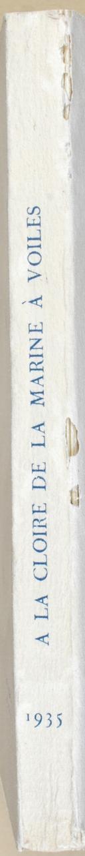 """Photo 4 : ANDRÉ GIRODIE - """" À la gloire de la marine à voiles """" - Livre - Nouvelle édition revue et complétée - 1935"""