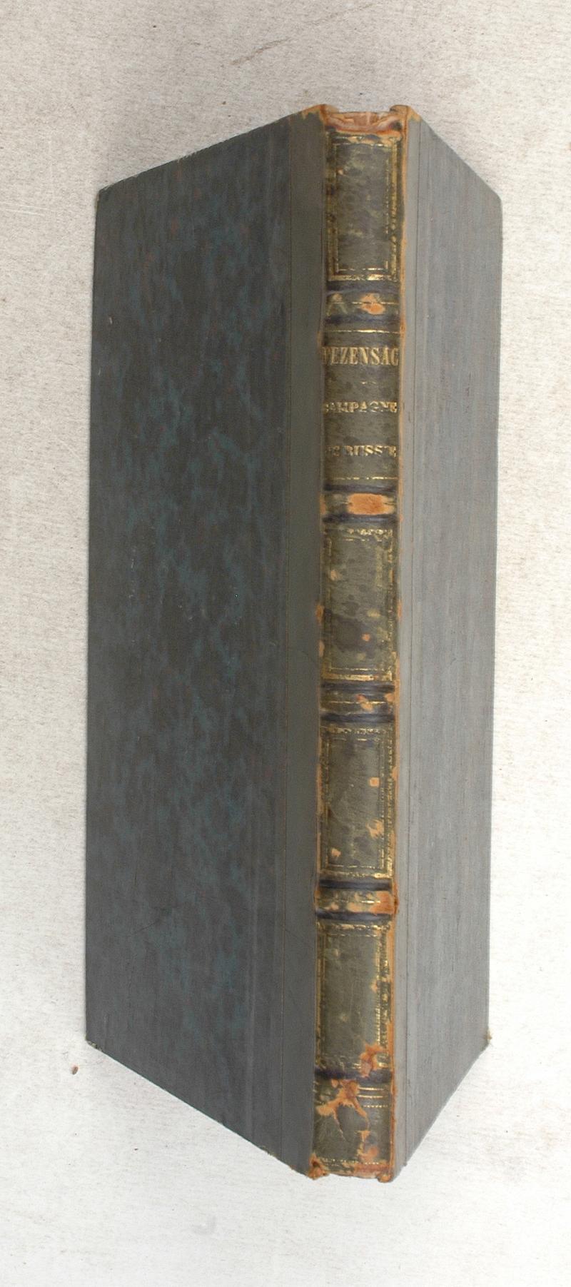 Journal de la campagne de Russie en 1812 - Général duc de Fezensac