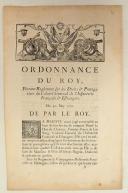 ORDONNANCE DU ROY, portant règlement sur les Droits & Prérogatives du Colonel Général de l'Infanterie Françoise & Estrangère. Du 30 may 1721. 4 pages (1)