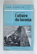 PEILLARD (Léonce) – L'affaire du Laconia ce jour-là : 12 septembre 1942  (1)