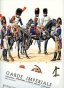 ROUSSELOT LUCIEN : GRENADIERS À CHEVAL DE LA GARDE 1804 -1815.
