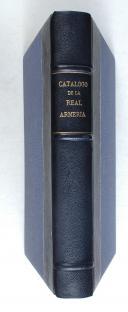 VALENCIA DE DON JUAN (Comte V.de). Catalogo historico-descriptivo de la real armeria de Madrid.  (2)