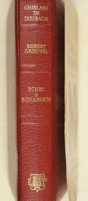DIESBACH- GROUVEL. Echec à Bonaparte. Louis-Edmond de Phelippeaux.  (2)