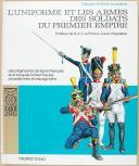 CASTERMAN, L'UNIFORME ET LES ARMES DES SOLDATS DU PREMIER EMPIRE - TOME 1  (1)