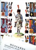 ROUSSELOT LUCIEN : HUSSARDS 1804 -1812.