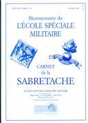 CARNET DE LA SABRETACHE - BICENTENAIRE DE L'ÉCOLE SPÉCIALE MILITAIRE - NOUVELLE SÉRIE N° 154.