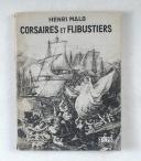 MALO (Henri) – Corsaires et flibustiers