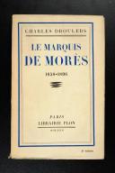 DROULERS (Charles) – Le Marquis de Morès 1858-1896   (1)