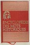 Photo 1 : Encyclopédie des mots historiques