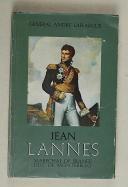 """Gl LAFFARGUE – """" Jean Lannes """" Maréchal de France – duc de Montebello (1)"""