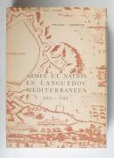 ENDREANI - Armée et nation en Languedoc méditerranéen 1905-1914