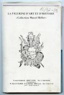Photo 1 : FIGURINES D'ART ET D'HISTOIRE, LA COLLECTION MARCEL RIFFET.