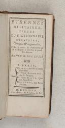 ETRENNES MILITAIRES tirées du dictionnaire militaire, corrigée et augmentée