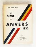 Photo 1 : FLORANGE - Le siège d'Anvers 1832.