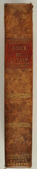 ORDONNANCE du Roi du 4mars 1831 sur l'exercice et les manœuvres de L'Infanterie.