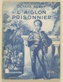 """AUBRY (Octave) – """" L'Aiglon prisonnier """" (1)"""