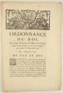 Photo 1 : ORDONNANCE DU ROI, pour régler l'Uniforme des Officiers de l'État-major de ses armées, & de ceux employés en qualité d'Aides-de-Camp. Du 7 décembre 1756. 3 pages