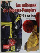 LES UNIFORMES DE SAPEURS-POMPIERS DE 1700 À NOS JOURS