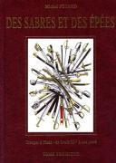 NOUVEAU PRIX : DES SABRES ET DES ÉPÉES TROUPES À PIED de l'Empire à nos jours Volume n° 3 (1)