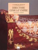 GRANDY de MARIE-NOELLELE MOBILIER DU DIRECTOIRE CONSULAT ET DE L'EMPIRE (1)