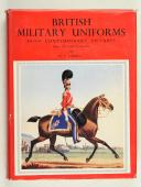CARMAN. British military uniforms from comtemporary pictures Henri VII to the present day.  (1)