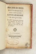 M.Recherches historiques sur l'ancienne Gendarmerie française.   (1)