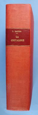 GAUTIER LÉON : LA CHEVALERIE. (3)