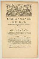 ORDONNANCE DU ROI, portant création de deux Régimens d'Infanterie Liégeoise. Du 25 mars 1757. 4 pages