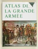 QUENNEVAT. Atlas de la Grande Armée.