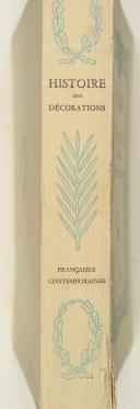 R. Anchel et P.F Caillé - Histoire des décorations françaises contemporaines (2)