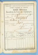 Photo 3 : LIVRET MILITAIRE D'ANTOINE RAYNAL DU TRAIN DES ÉQUIPAGES DE LA GARDE IMPÉRIALE, SECOND EMPIRE.