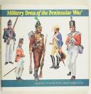 WINDROW. Military dress of the peninsular war.