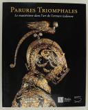 Photo 1 : GODOY  J.-A et LEYDI S. : PARURES TRIOMPHALES, LE MANIÉRISME DANS L'ART DE L'ARMURE ITALIENNE.