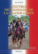 NOUVEAU DICTIONNAIRE DE LA GRANDE ARMÉE