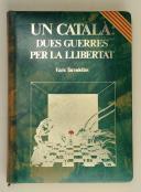 FONTSECA. Un catala dues guerres per la Libertat.  (1)
