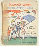 FONTAY. La grande guerre racontée à quatre petits Français.   (1)