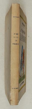 """Photo 2 : WEYGAND – """" … et que Vive la France """""""