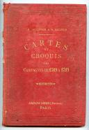 Photo 1 : CARTE ET CROQUIS DES CAMPAGNES DE 1589 À 1789.