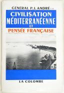Photo 1 : Gl ANDRÉ – Civilisation méditerranéenne et pensée française