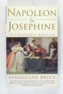 BRUCE - Napoléon & Joséphine an improbable marriage