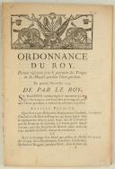 ORDONNANCE DU ROY, portant règlement pour le payement des Troupes de Sa Majesté pendant l'hiver prochain. Du premier novembre 1745. 70 pages (1)